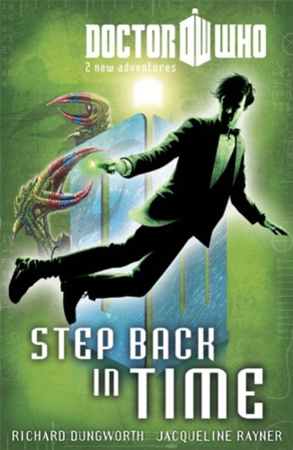 Doctor Who: Book 6 - Step Back in Time - Richard Dungworth [Paperback]