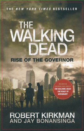 The Walking Dead: Book 1 - Rise of the Governor - Robert Kirkman [Paperback]