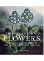 The Golden Age Of Flowers: Botanical Illustration In The Age Of Discovery 1600-1800 - Celia Fisher [Hardcover]