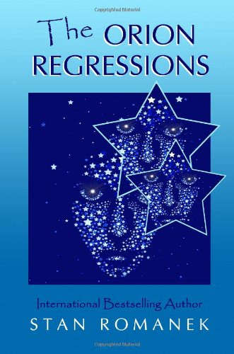 The Orion Regressions - Stan Romanek