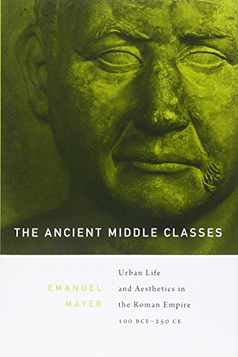 The Ancient Middle Classes: Urban Life and Aest...