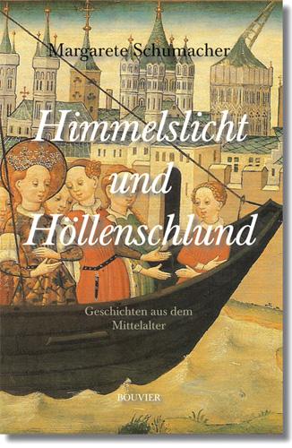 Himmelslicht und Höllenschlund: Geschichten aus...