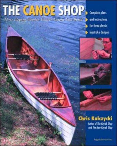 The Canoe Shop: Three Elegant Wooden Canoes Any...