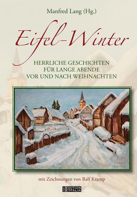 Eifel-Winter: Herrliche Geschichten für lange A...