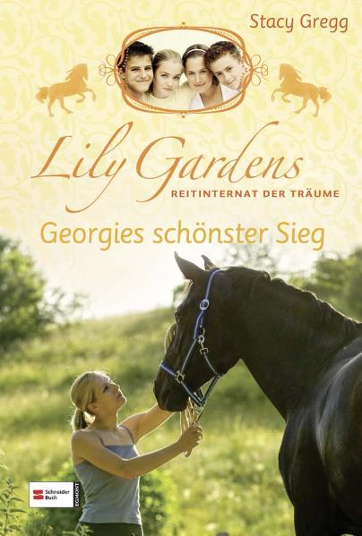 Lily Gardens, Reitinternat der Träume, Band 04:...