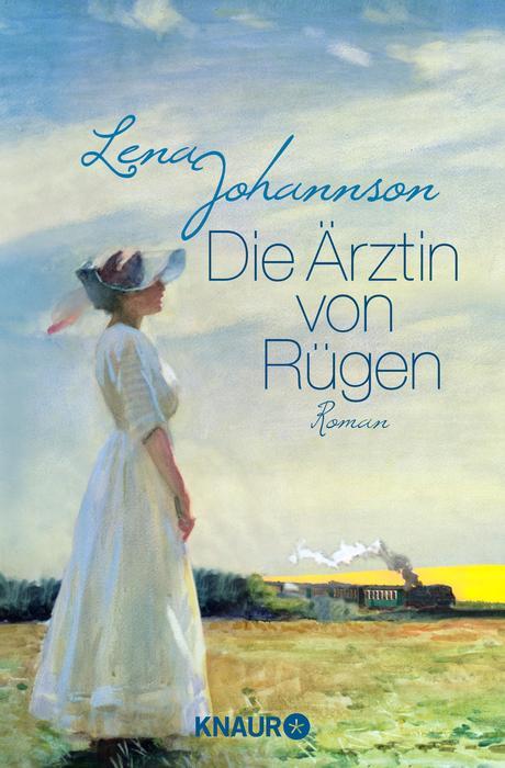 Die Ärztin von Rügen - Lena Johannson