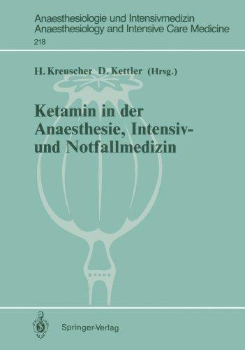 Ketamin in der Anaesthesie, Intensiv- und Notfa...
