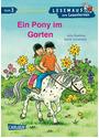 Lesemaus zum Lesenlernen: Stufe 3 - Ein Pony im Garten - Julia Boehme