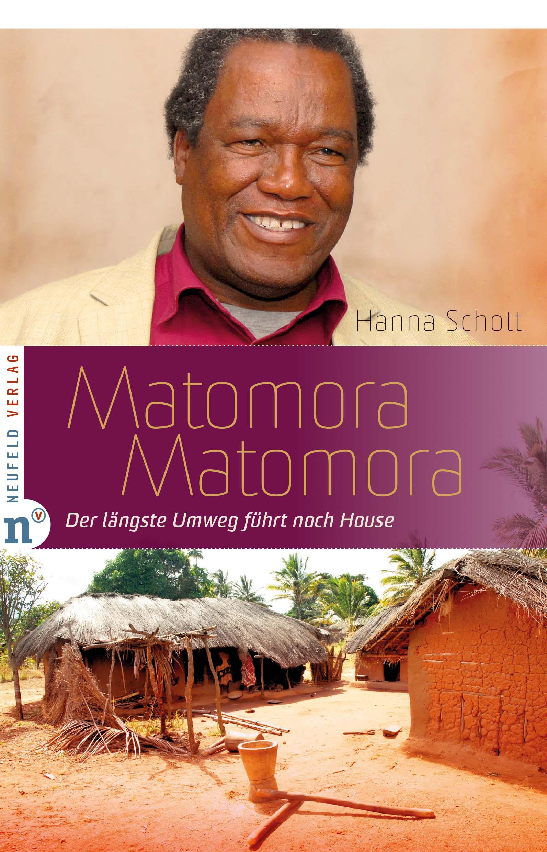 Matomora Matomora: Der längste Umweg führt nach Hause - Hanna Schott