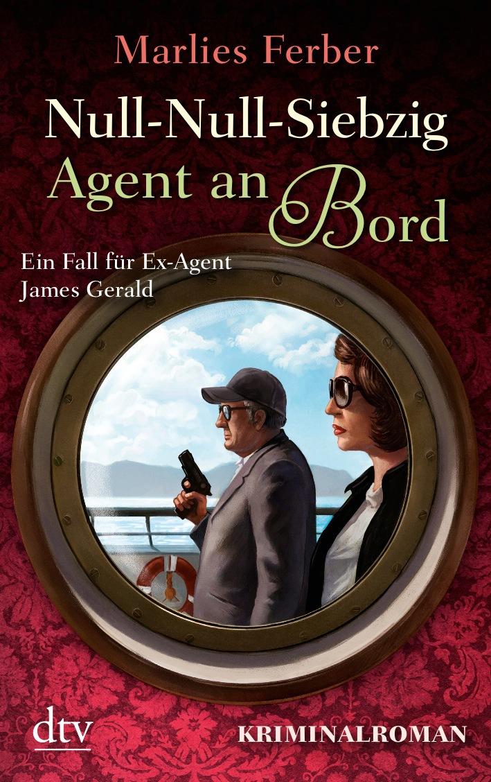 Null-Null-Siebzig: Agent an Bord - Marlies Ferber
