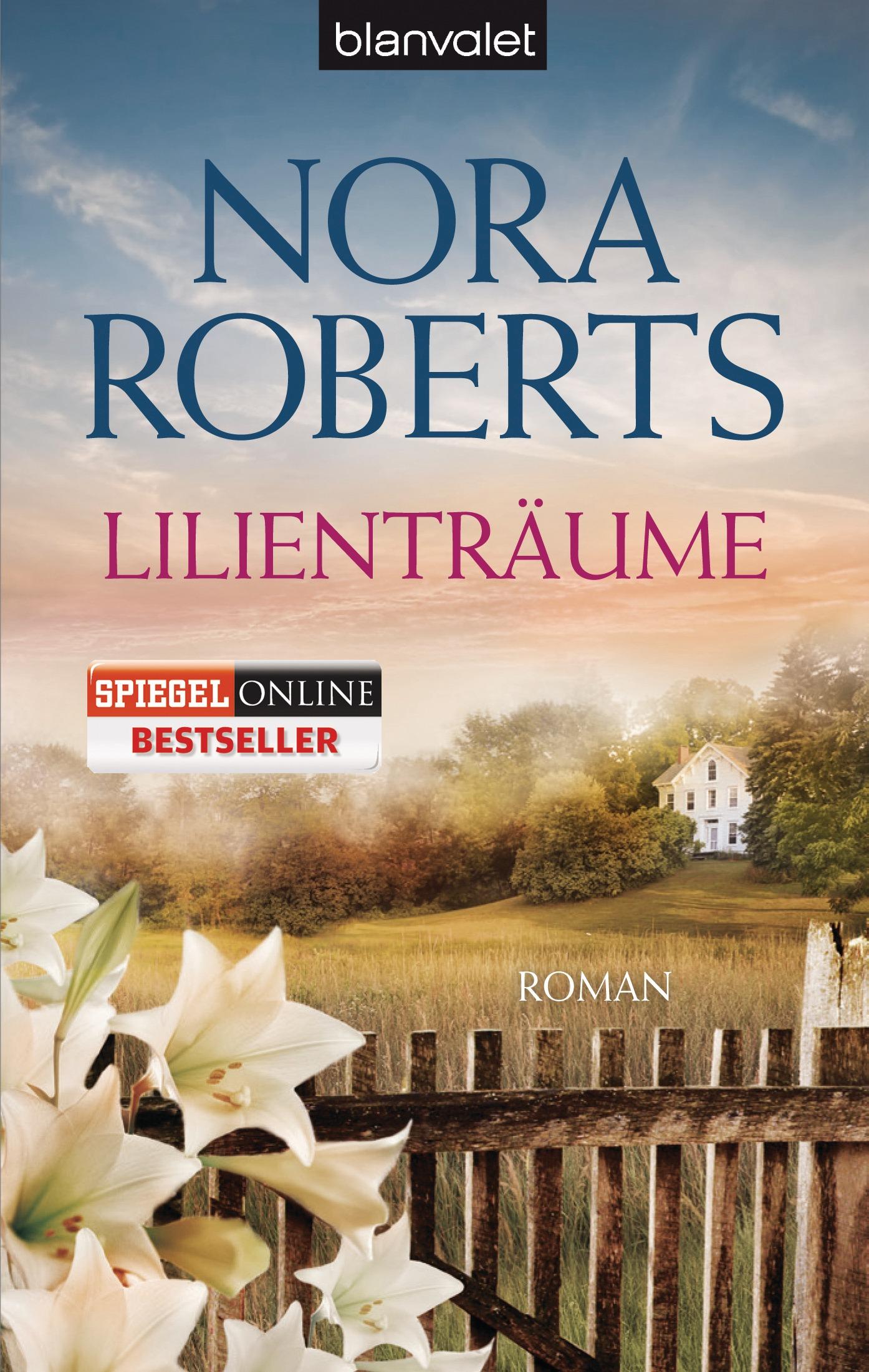 Lilienträume - Nora Roberts