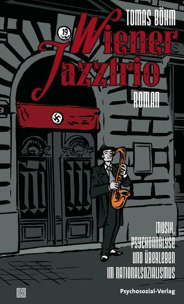 Wiener Jazztrio: Musik, Psychoanalyse und Überl...