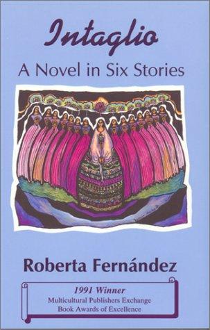 Intaglio: A Novel in Six Stories - Fernandez, Roberta