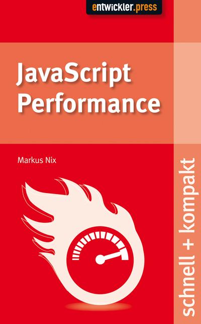 JavaScript Performance - Nix, Markus