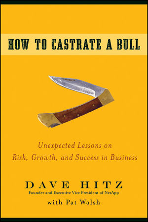 How to Castrate a Bull: Unexpected Lessons on R...