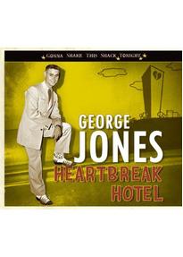 Jones,George - Heartbreak Hotel; Gonna Shake This Shack Tonight