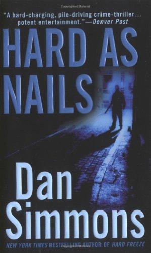 Hard as Nails - Dan Simmons