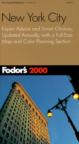 Fodor´s New York City 2000: Expert Advice and S...