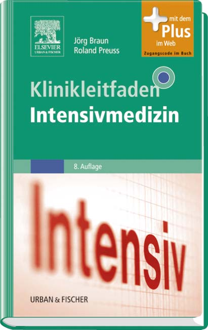 Klinikleitfaden Intensivmedizin: mit Zugang zum...