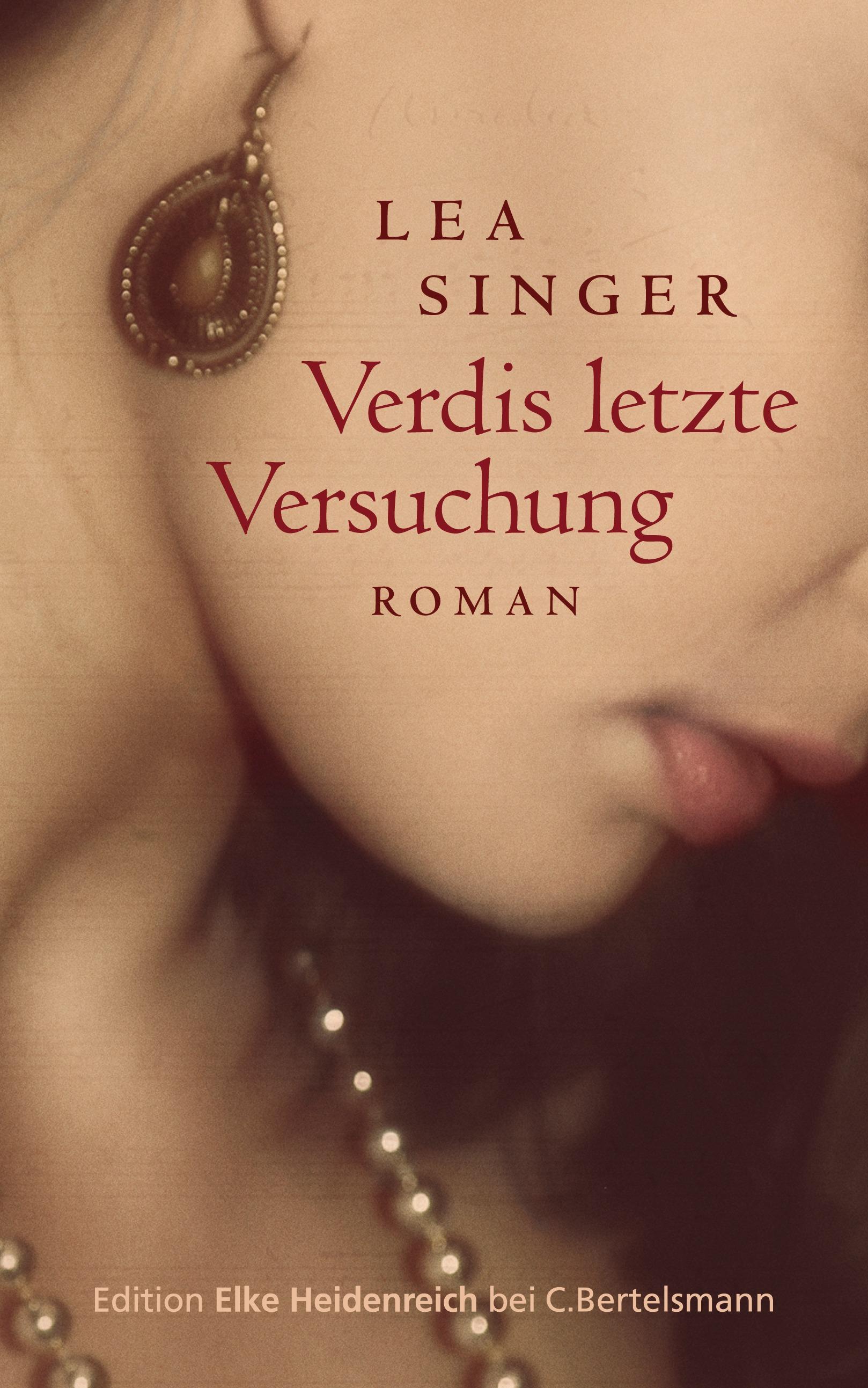Verdis letzte Versuchung - Lea Singer
