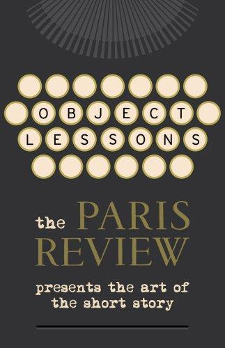 Object Lessons (Paris Review)