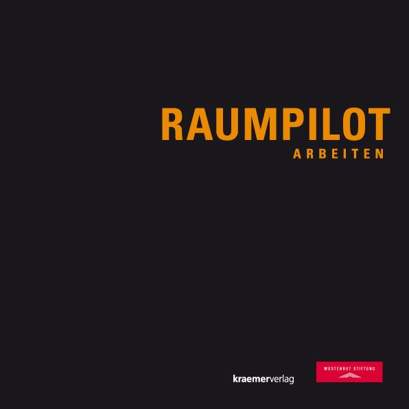 Raumpilot Arbeiten - Gasser, Markus