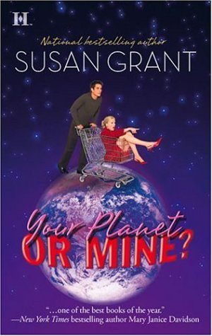 Your Planet or Mine? - Susan Grant