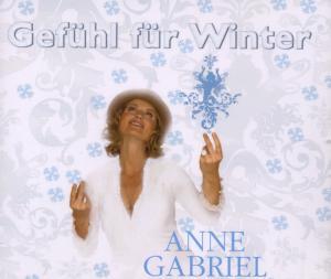 Anne Gabriel - Gefühl für Winter