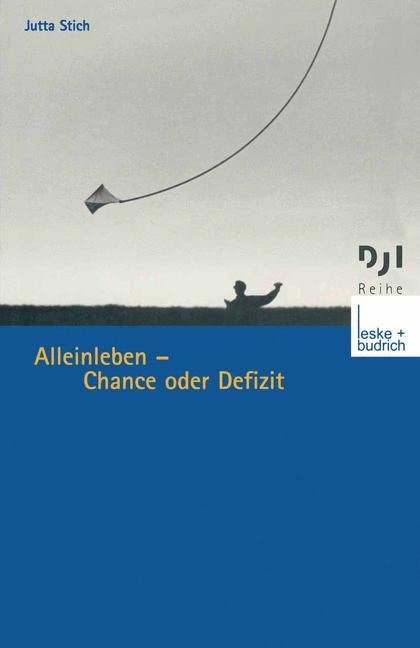 Alleinleben - Chance oder Defizit? (DJI - Reihe...