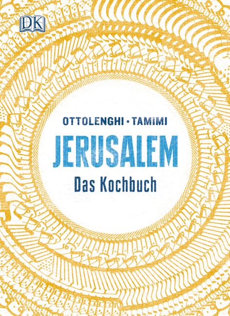 Jerusalem: Das Kochbuch - Yotam Ottolenghi