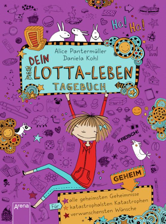 Dein Lotta-Leben: Tagebuch - Alice Pantermüller