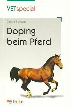 Doping beim Pferd - Schoene, Claudia