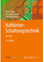 Halbleiter-Schaltungstechnik - Ulrich Tietze [14. Auflage 2012]