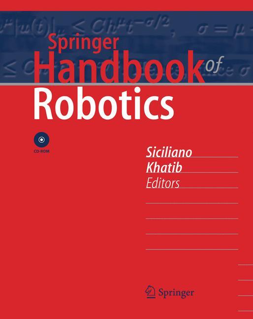 Springer Handbook of Robotics - Bruno Siciliano [Hardcover] [With DVD ROM]