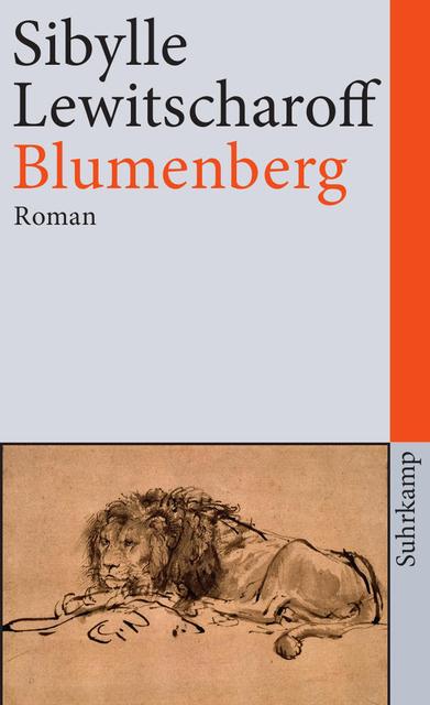 Blumenberg - Sibylle Lewitscharoff [3. Auflage]