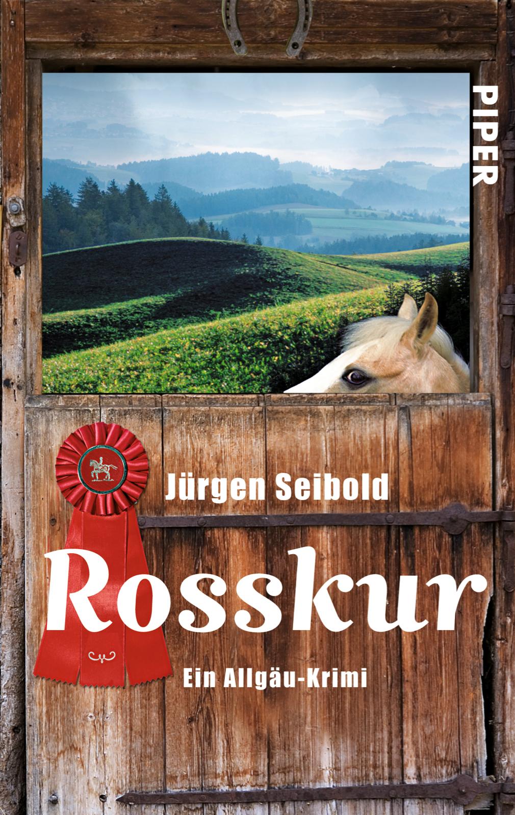 Rosskur: Ein Allgäu-Krimi - Seibold, Jürgen