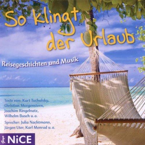 Various - So Klingt der Urlaub.Reisegeschichten...
