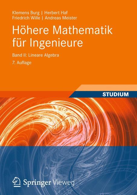 Höhere Mathematik für Ingenieure Band II: Linea...