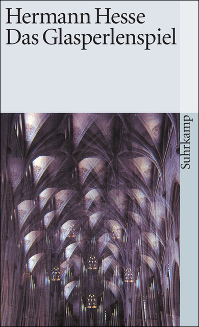 Das Glasperlenspiel - Hermann Hesse [1. Auflage 1972]