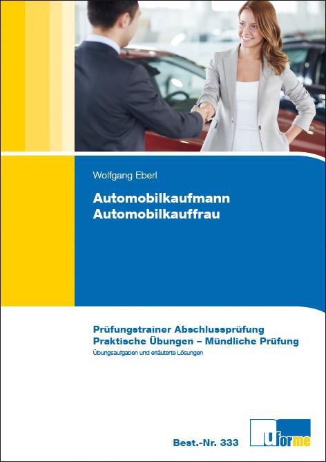 Automobilkaufmann/Automobilkauffrau. Prüfungstr...