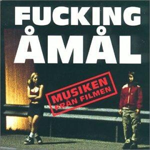 Various Artists - Fucking Åmål - Musiken från f...
