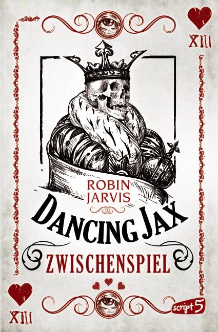 Dancing Jax : Band 2 - Zwischenspiel - Robin Jarvis [Broschiert]