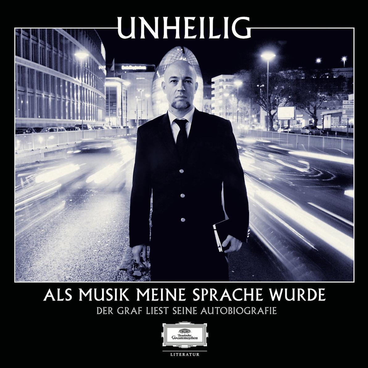 Als Musik meine Sprache wurde: Der Graf liest seine Autobiografie [inkl. Bonus Album: Unheilig - Dreams and Illusions, 5
