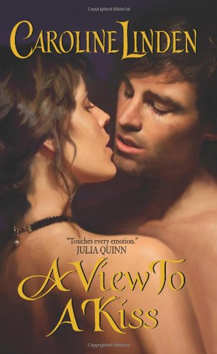 A View to a Kiss - Linden, Caroline