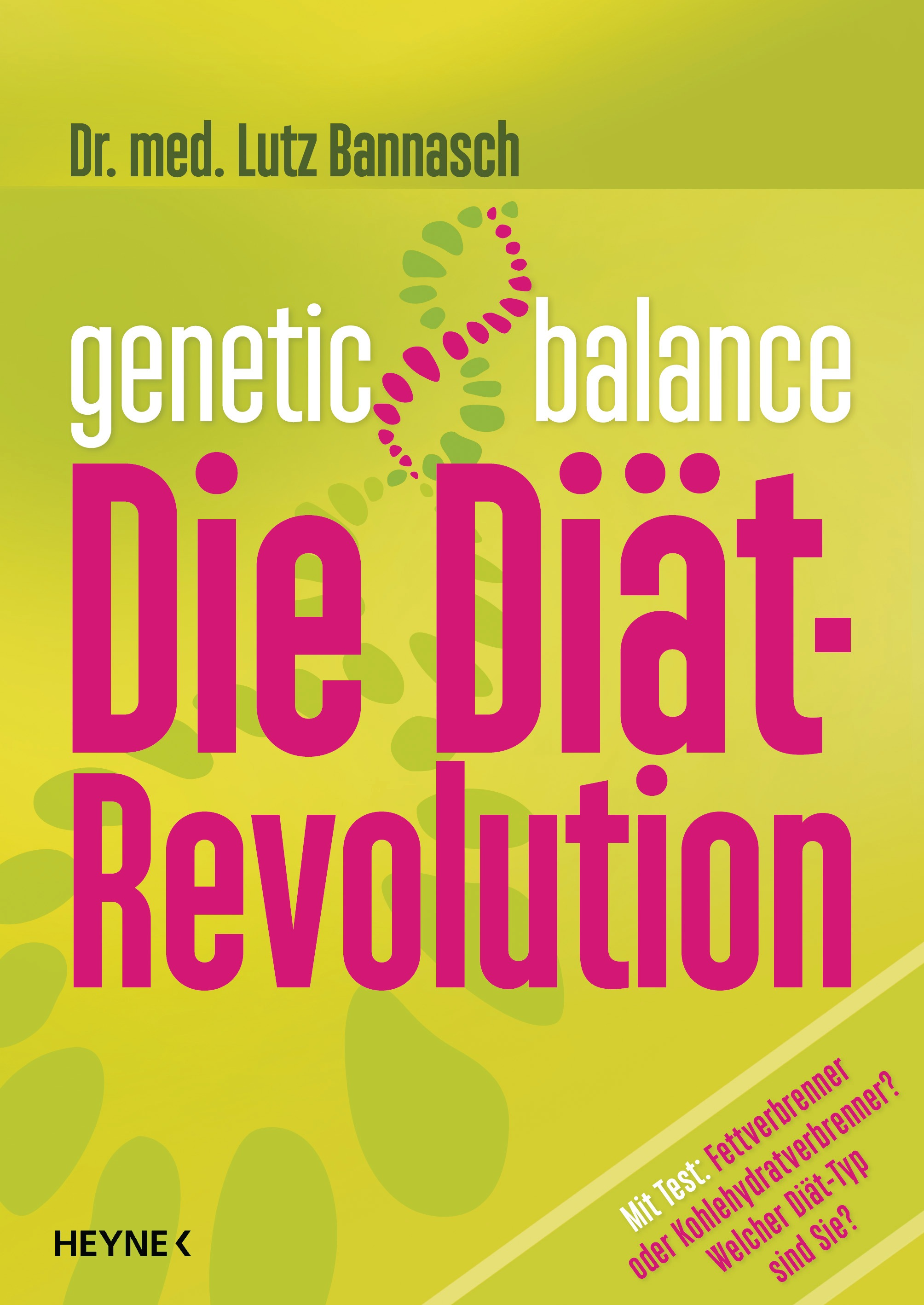 Genetic Balance: Die Diät-Revolution - Fettverb...