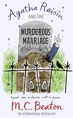 Agatha Raisin and the Murderous Marriage - M. C. Beaton