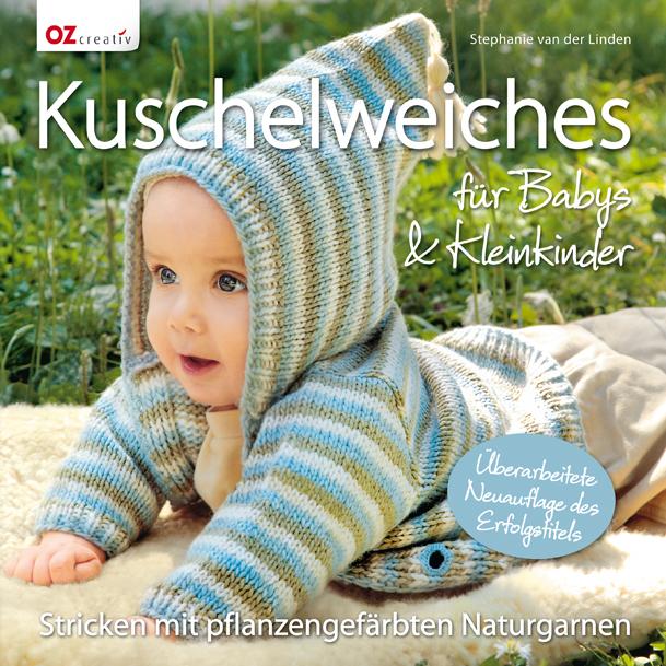 Kuschelweiches für Babys & Kleinkinder: Stricke...