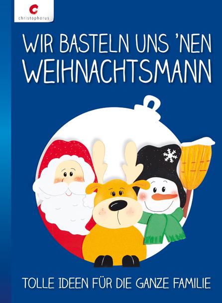 Wir basteln uns ´nen Weihnachtsmann: Tolle Idee...