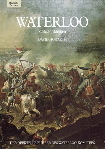 Waterloo: A Guide to the Battlefield (Pitkin Gu...