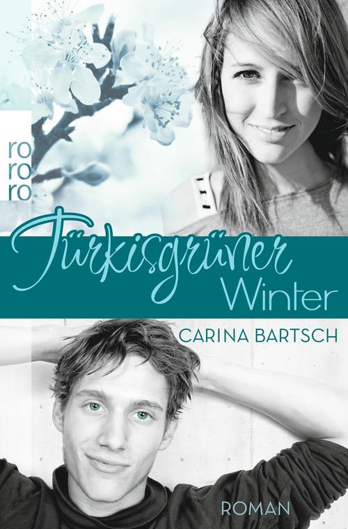 Türkisgrüner Winter - Carina Bartsch